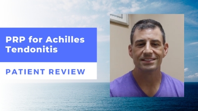 PRP for Achilles Tendonitis – Michael's Patient Review