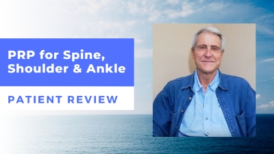 PRP for Spine, Shoulder & Ankle – Dr. Trautmann's Patient Review