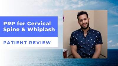 PRP for Cervical Spine and Whiplash – David's Patient Review